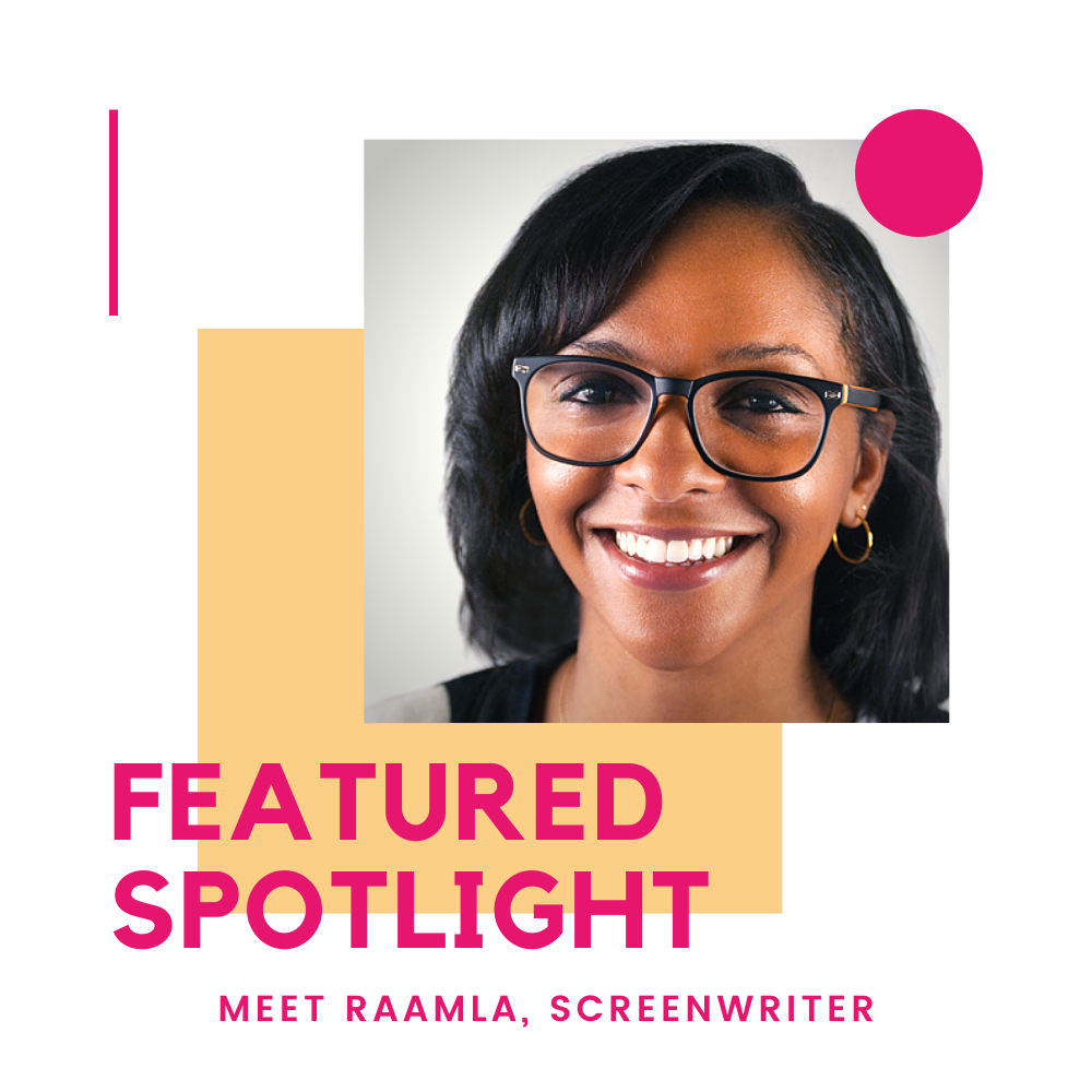 Featured Spotlight, Raamla, Screenwriter